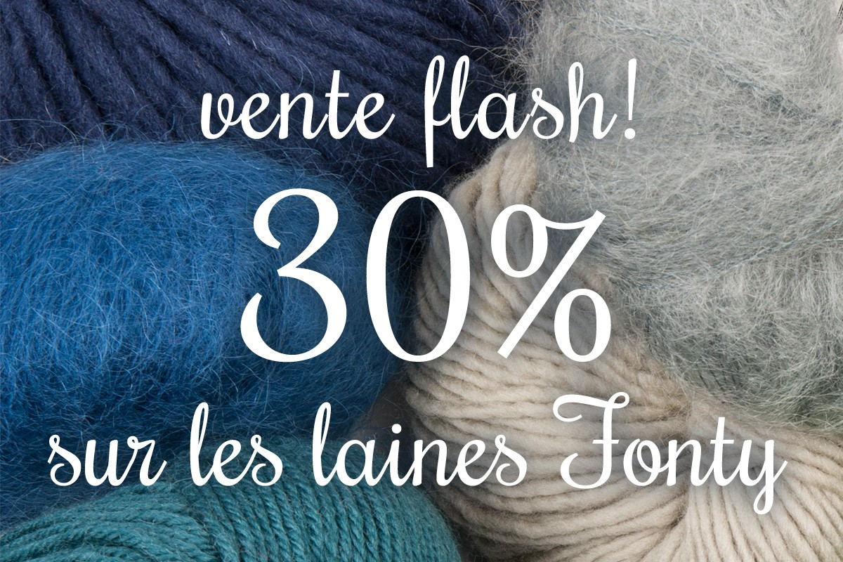 Vente flash laines Fonty