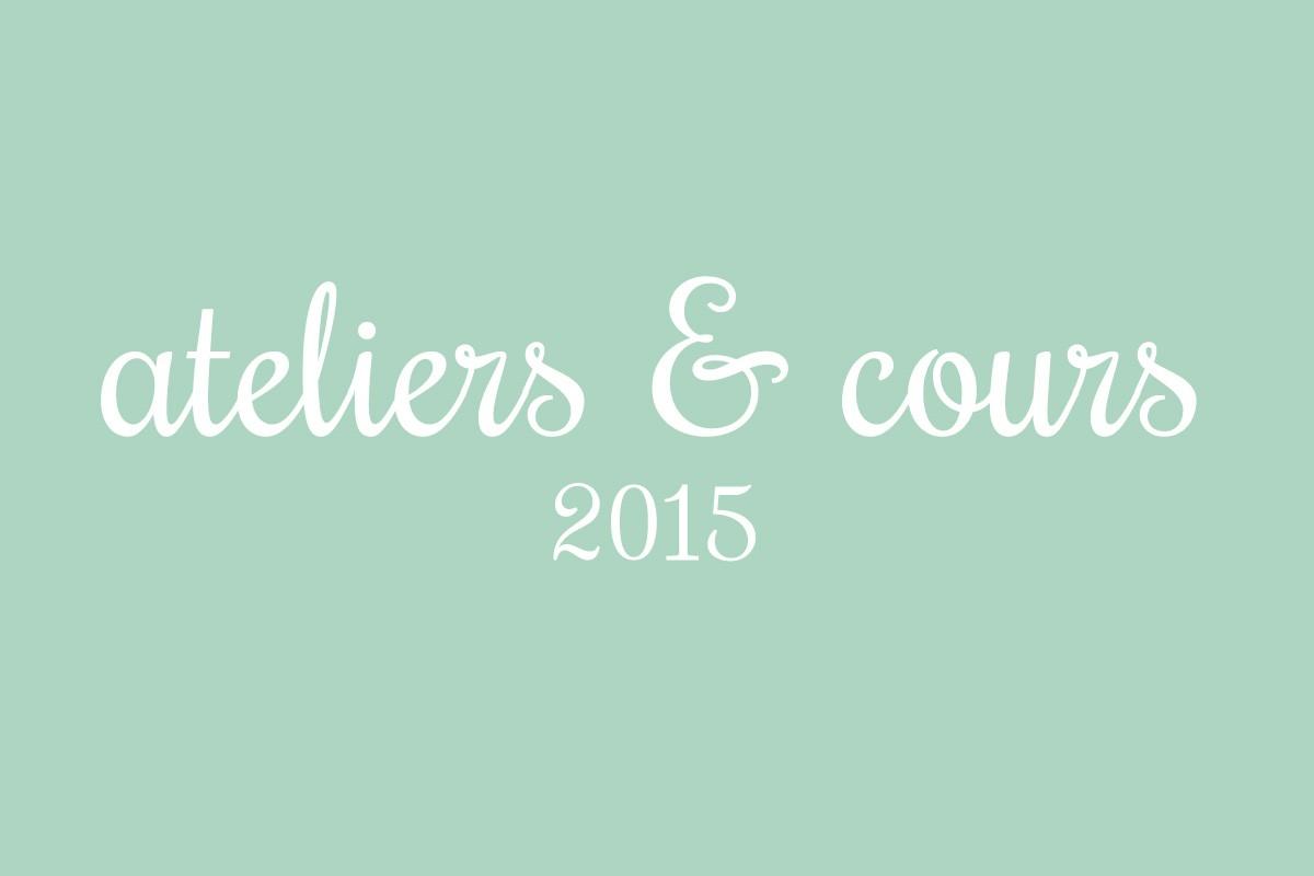 Ateliers 2015 #1